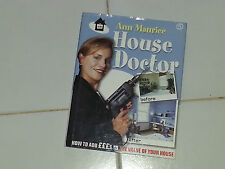 House Doctor: How to Add pounds to the Value of Your Home by Ann Maurice...BOOK
