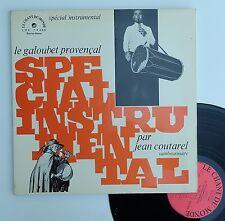 """Vinyle 33T Jean Coutarel  """"Le galoubet provençal - Tambourinaïre"""""""