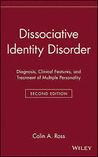 Dissociative Identity Disorder: Diagnosis, Clinical Features, and-ExLibrary
