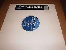 """Tony Di Bart – Why Did Ya (12"""" Single)"""