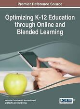 Advances in Early Childhood and K-12 Education: Optimizing K-12 Education...