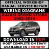 # OFFICIAL WORKSHOP Service Repair MANUAL for SUZUKI GRAND VITARA 2005-2014 #
