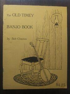 1976 Bob Clayton Old Timey Banjo Book Chords Lyrics Instruction Manual Songbook