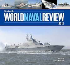 Seaforth World Naval Review: 2012 by Pen & Sword Books Ltd (Hardback, 2011)