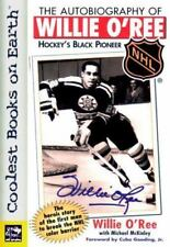 NEW - The Autobiography of Willie O'Ree : Hockey's Black Pioneer (NHL)