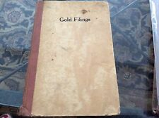 GOLD FILINGS BY NELLIE MERRILL, B.A., 1933