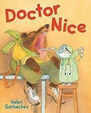 Doctor Nice by Valeri Gorbachev (2016, Picture Book)