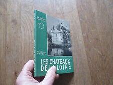 LA FRANCE ILLUSTREE FRANCOIS GEBELIN les chateaux de la loire photos 1950 alpina