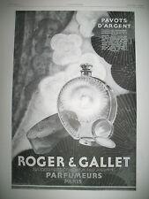 PUBLICITE DE PRESSE  ROGER & GALLET PARFUM PAVOTS D'ARGENT FARINA FRENCH AD 1938
