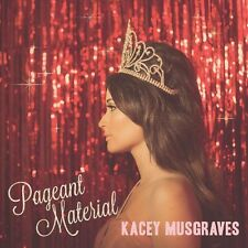 Kacey Musgraves - Pageant Material [New CD]