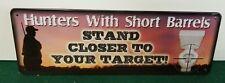 Rivers Edge Tin Sign-Hunters w/Short Barrel