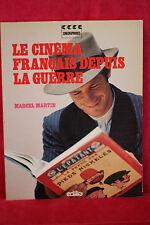 Le cinéma français depuis la guerre - Martin Marcel
