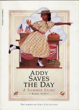 Addy saves the day: A summer story (The American g