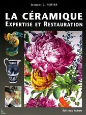 Ceramic - Expertise and Restoration, French book