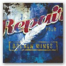 ADVERTISING ART PRINT Repair Your Broken Wings Rodney White 12x12