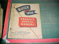 1956 BUICK NEW PRODUCT SCHOOL PRELIMINARY SERVICE MANUAL good