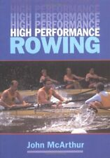 High Performance Rowing