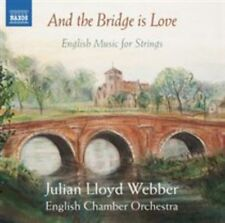 And the Bridge is Love - English Music for Strings, New Music