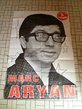 Enorme affiche/poster MARC ARYAN - 118 cm x 80 cm - Disques MARKAL - COMME NEUVE