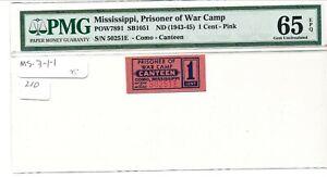 USA WWII POW Camp Chit MS-7-1-1 Como MS 1 Cent Prisoner of War PMG 65EPQ