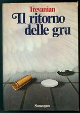 TREVANIAN IL RITORNO DELLE GRU SONZOGNO 1980 I SUPER SPIONAGGIO MILITARIA