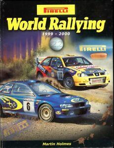 Pirelli World Rallying 22 1999-2000 by Martin Holmes **SIGNED by RICHARD BURNS**