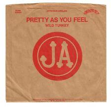 Jefferson Airplane 1971 Grunt Promo 45rpm Pretty As You Feel b/w Wild Turkey