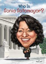WHO IS SONIA SOTOMAYOR? - STINE, MEGAN/ PUTRA, DEDE (ILT) - NEW PAPERBACK BOOK