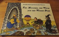 The Minstrel, The Witch And The Wicked Duke by Jennifer Zabel/ Christopher Maste