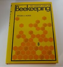 THE COMPLETE GUIDE TO BEEKEEPING ROGER A. MORSE 1st EDITION DUST JACKET 1972