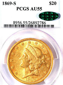1869-S $20 AU55 PCGS/CA-TY2-ONLY 166 IN HIGHER GRADE -LIBERTY HEAD