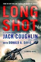 Kyle Swanson Sniper Novels: Long Shot 9 by Jack Coughlin and Donald A. Davis...