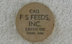 "Vintage Call FS Feeds, Farm Service, Toledo, Iowa IA, ""Act Now"" Wooden Nickel"