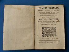 Libretto Opera Lirica Teatro via del Cocomero Firenze 1771 Amor soldato A Felici