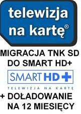 Migracja Przejscie TNK SD Smart HD+ Doładowanie 12 Miesiecy Telewizja na karte