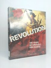 Revolution 500 Years of Struggle for Change by Mark Almond Hardcover De Agostini