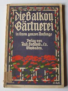 Schneider, Die Balkon Gärtnerei in ihrem ganzen Umfange, Rud. Bechtold Verlag