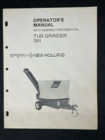 Sperry-New Holland Tub Grinder 391 Operator's Manual