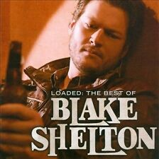 Loaded: The Best of Blake Shelton Greatest Hits CD Fast Free 1st Class Shipping