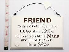 Only A Friend Wall Plaque Sign Friendship Birthday Gift Ideas for her & Friends