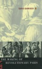 The Making of Revolutionary Paris - Hardback - Very Good Condition