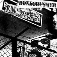 """BONECRUSHER """"BLVD OF BROKEN BONES"""" CD NEU"""