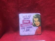 """New """"Let's Talk About How Fabulous You Think I Am"""" Coasters Set of 6 NIP"""