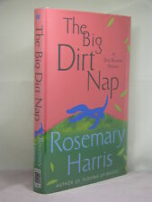 1st,signed by author,Dirty Business 2:The Big Dirt Nap by Rosemary Harris (2009)