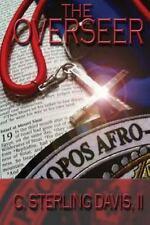 The Overseer by C. Davis (2013, Paperback)