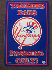 MLB New York Yankees Fan Parking Only Sign