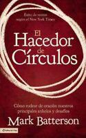 El hacedor de Circulos / The Circle Maker : Como rodear de oracion nuestros p...
