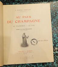 Au Pays du Champagne C. Moreau Bérillon Préface de Léon Bourgeois 1924 Vin