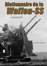 DICTIONNAIRE DE LA WAFFEN-SS TOME TWO HEIMDAL