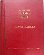 1960 NEW HILLMAN MINX SERIE I-II-III-IIIA-IIIB  WORKSHOP MANUAL EN FRANCAIS